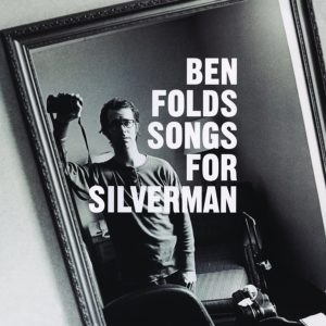 Ben Folds, Songs for Silverman © Epic