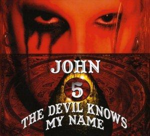 John 5, Devil Knows My Name © Mascot