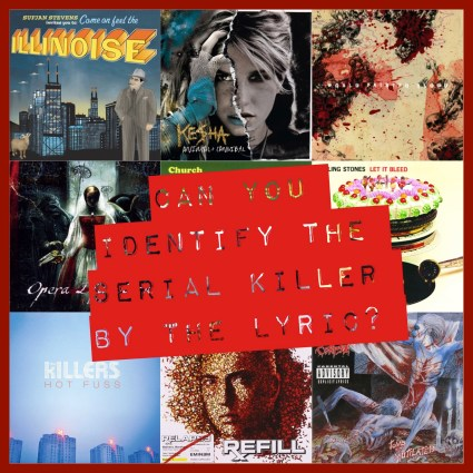 Can You Identify the Serial Killer By Lyric?
