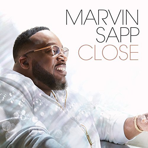 Marvin Sapp, 'Close' | Track Review