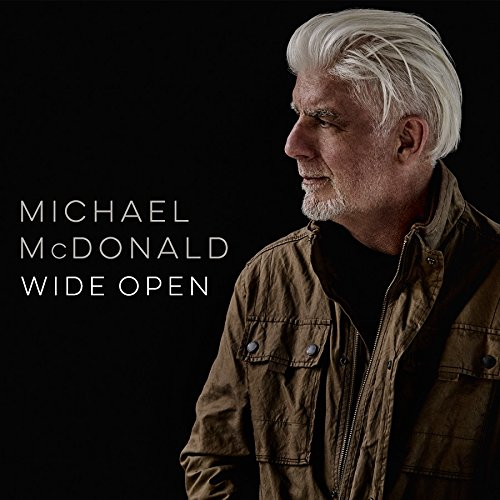 Michael McDonald, Wide Open | Album Review