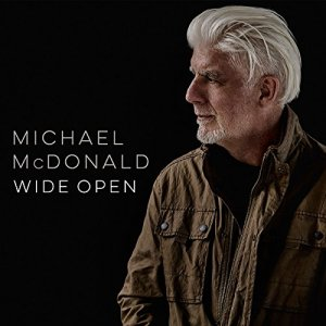 Michael McDonald, Wide Open © BMG Rights Management