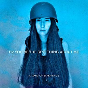 U2, You're the Best Thing About Me © Interscope
