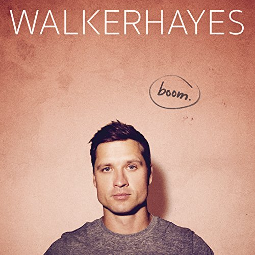 Walker Hayes, boom. | Album Review