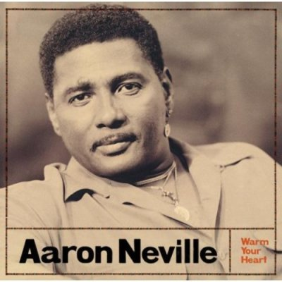 Aaron Neville, Warm Your Heart © A&M