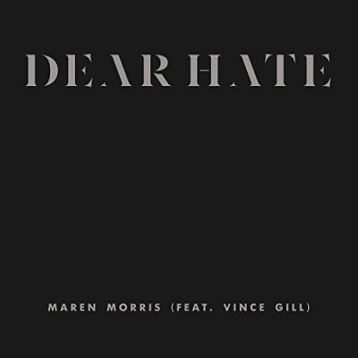 Maren Morris, Dear Hate © Columbia