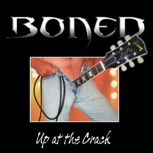 Boned, Up at the Crack © Current