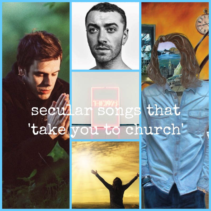 Secular Songs That 'Take You to Church' | Playlist