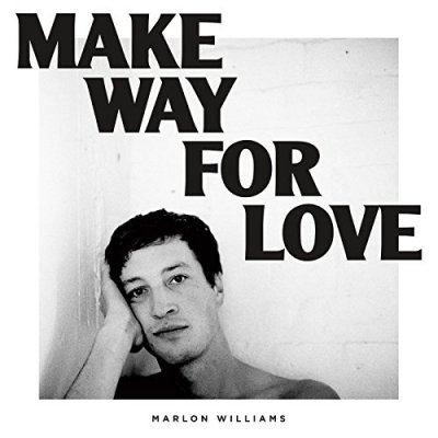 Marlon Williams, Make Way for Love © Dead Oceans