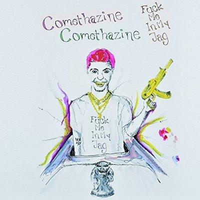 Comethazine, Fuck Me in My Jag © Alamo