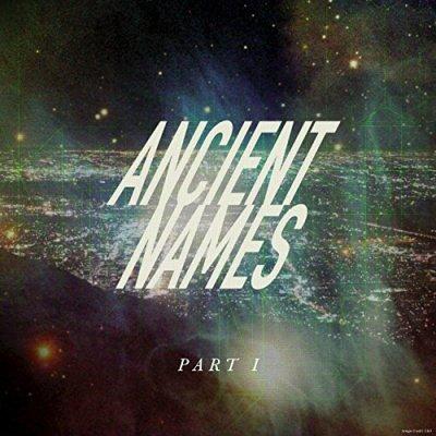 Lord Huron, Ancient Names Pt. 1 © Republic