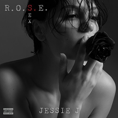 Jessie J, R.O.S.E. (Sex) | Album Review - The Musical Hype