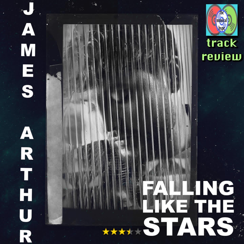 James Arthur, Falling like the Stars   Track Review
