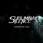 Embers Of Hell by Subliminal Silence