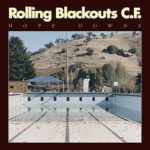 'Hope Downs' by Rolling Blackouts Coastal Fever