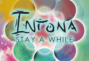 Stay A While by Intona