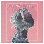 Beginners Luck by Light Grey