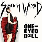 'Something Wicked' by One-Eyed Doll