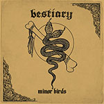 Bestiary by Minor Birds