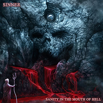 Sanity in the Mouth of Hell by Sinner