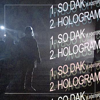 So Dak _ Hologram by Clam