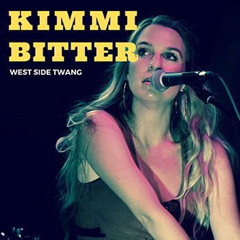 West Side Twang by Kimmi Bitter