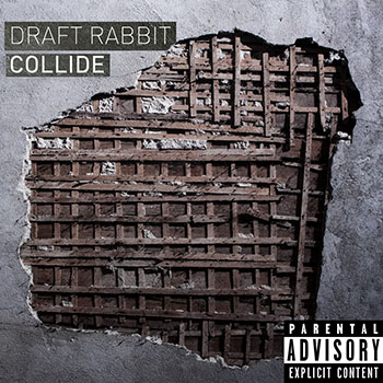 Collide by Draft Rabbit