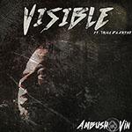 Visible (feat. Trice Da Artist) by Ambush Vin