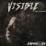 Visible (feat. Trice Da Artist) by Ambush Vin