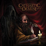 Cathartic Demise by Cathartic Demise