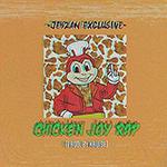 Chicken Joy Rap by Jehzan Exclusive