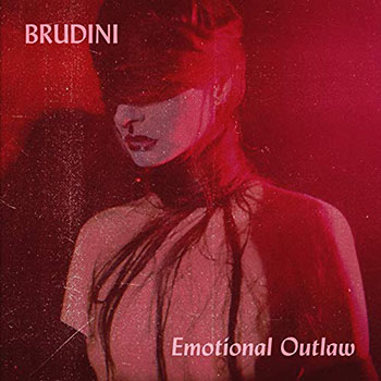 Emotional Outlaw by Brudini