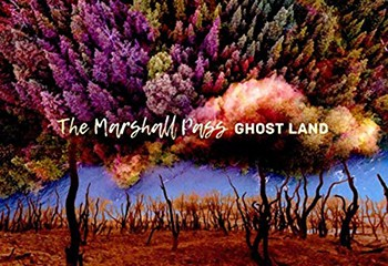 Ghost Land by The Marshall Pass