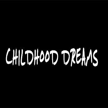 Childhood Dreams by Small Boss