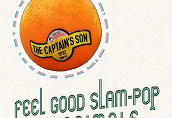 Feel Good Slam Pop For Animals by The Captain's Son
