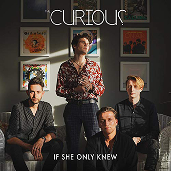 If She Only Knew by The Curious