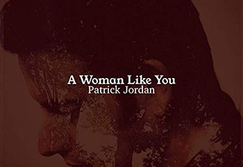 A Woman Like You by Patrick Jordan