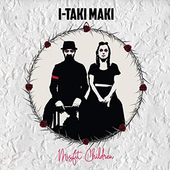 Misfit Children by I-Taki Maki