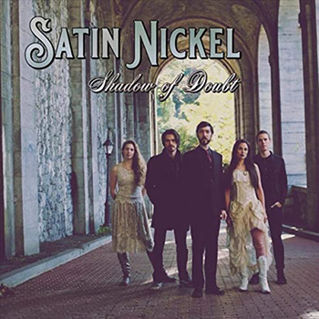 Shadow of Doubt by Satin Nickel