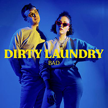 Dirty Laundry by Bad