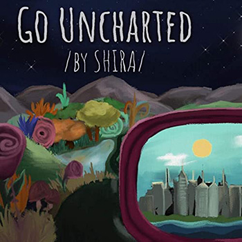 Go Uncharted by Shira