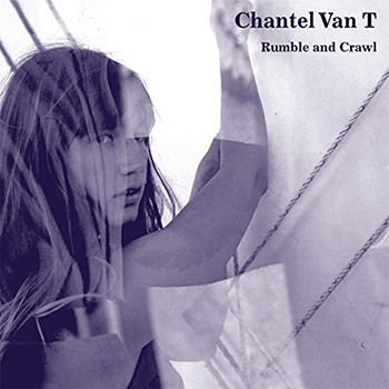 Rumble And Crawl by Chantel Van T