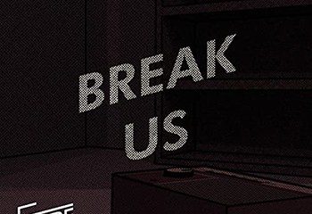 Break Us by Future Radio