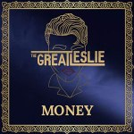Money by The Great Leslie
