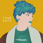 Your Days (feat. Hanna Turi) by Les Flâneurs