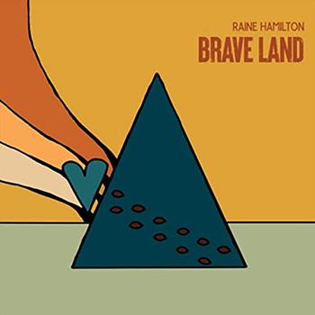 Brave Land by Raine Hamilton