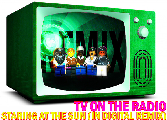 tv_on_the_radio-lego-REMIX