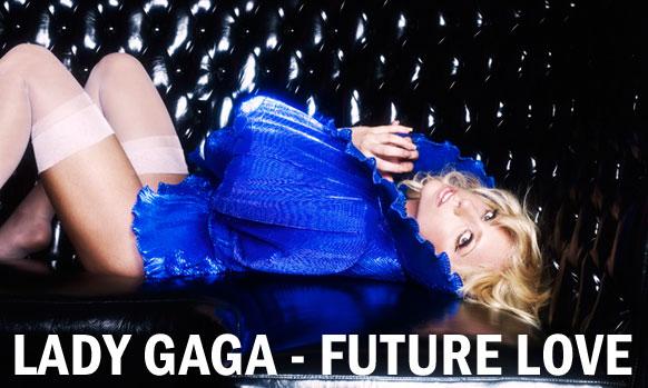 LADY-GAGA-FUTURE-LOVE-NEW