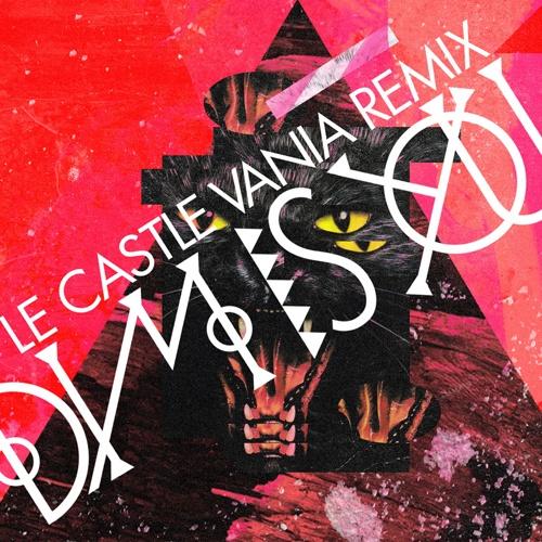 Le Castle Vania - DIM Remix