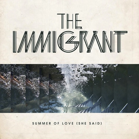 The Immigrant - Summer Of Love (She Said) (Angger Dimas Remix)